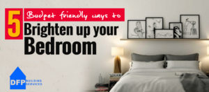 5 Budget friendly ways to brighten up your bedroom