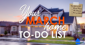 Your March home To-do list