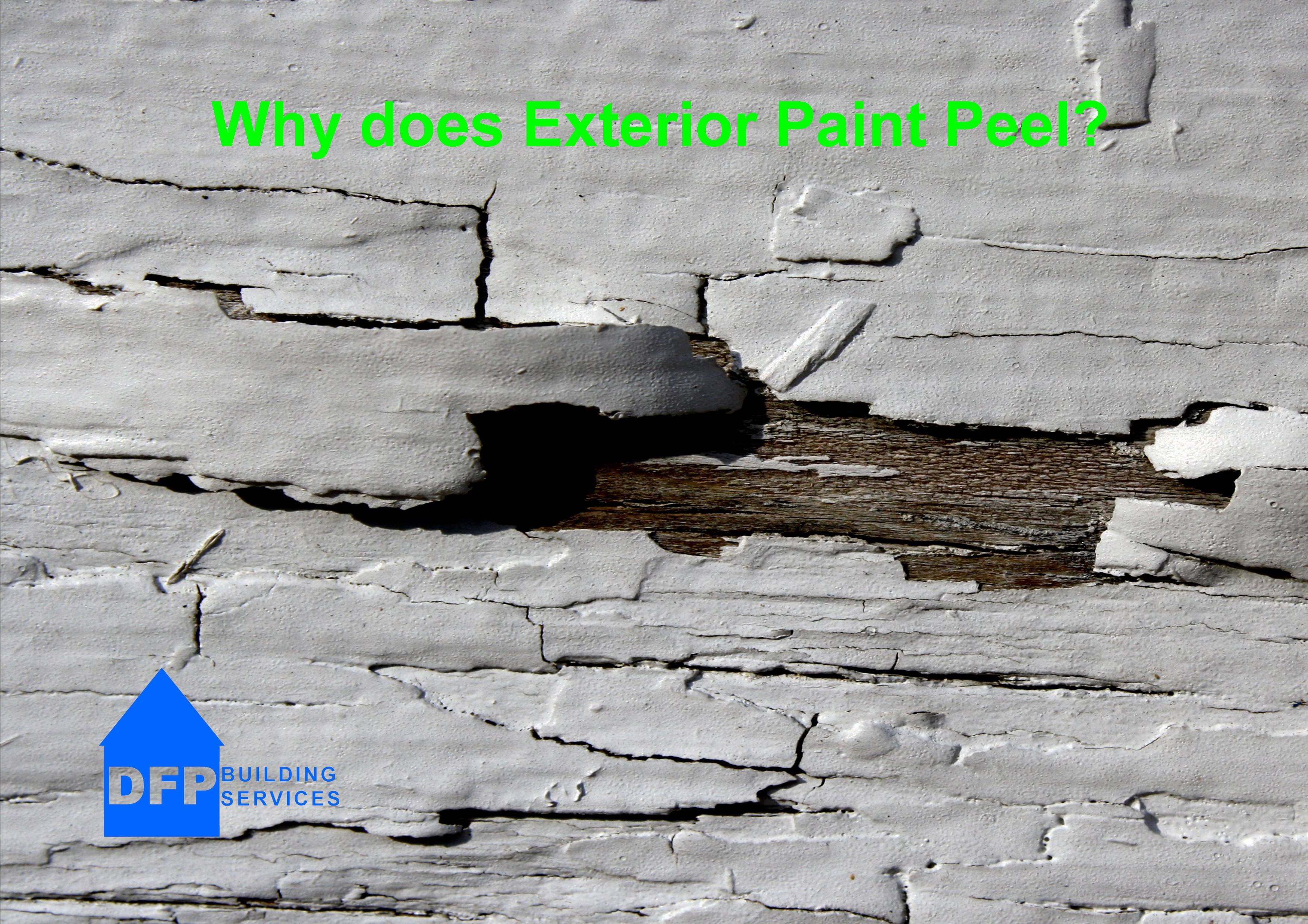 why does exterior paint peel?